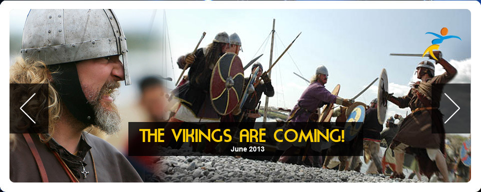 Look out! The Vikings are coming.